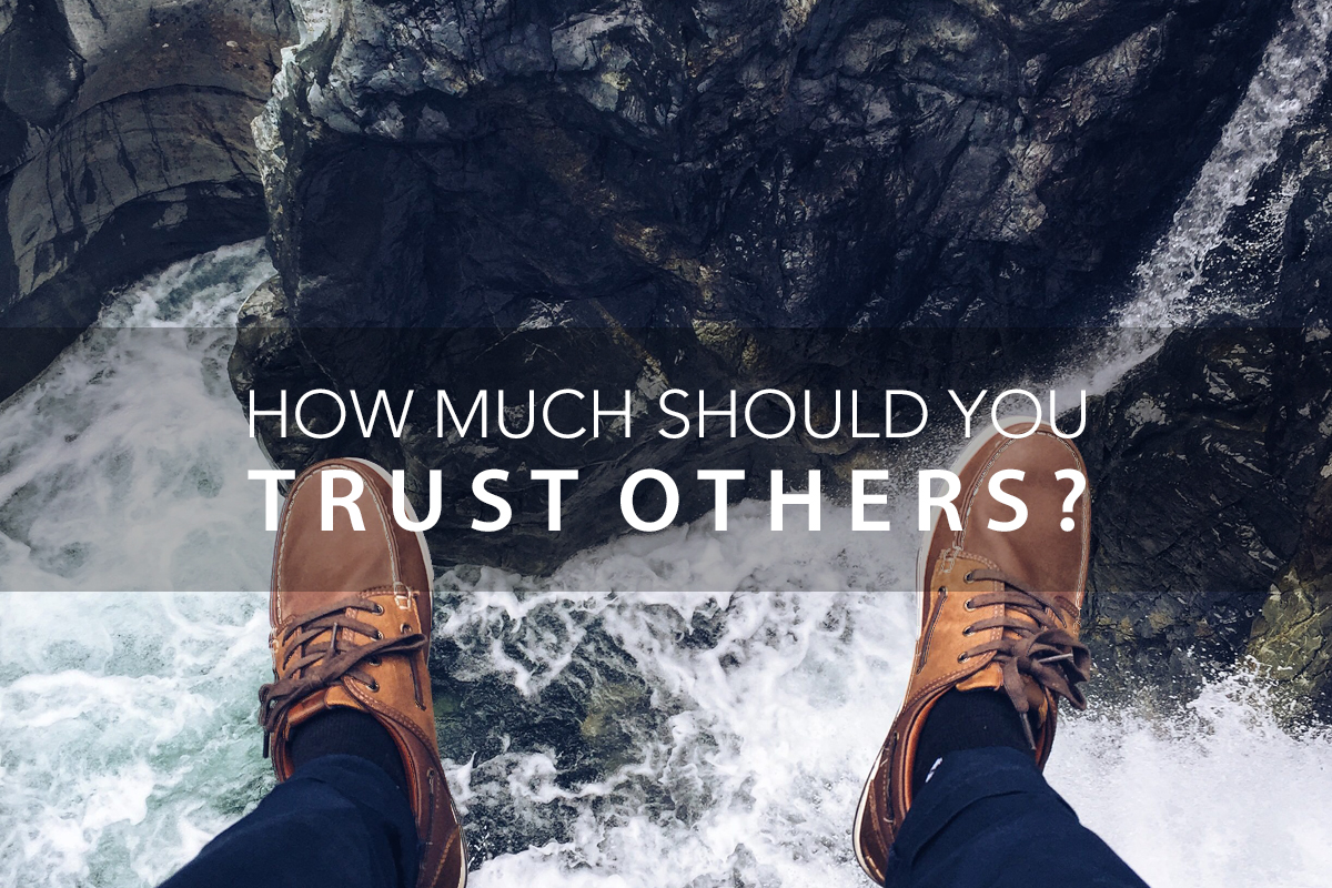 Leadership Skills: How Much Should You Trust Others?