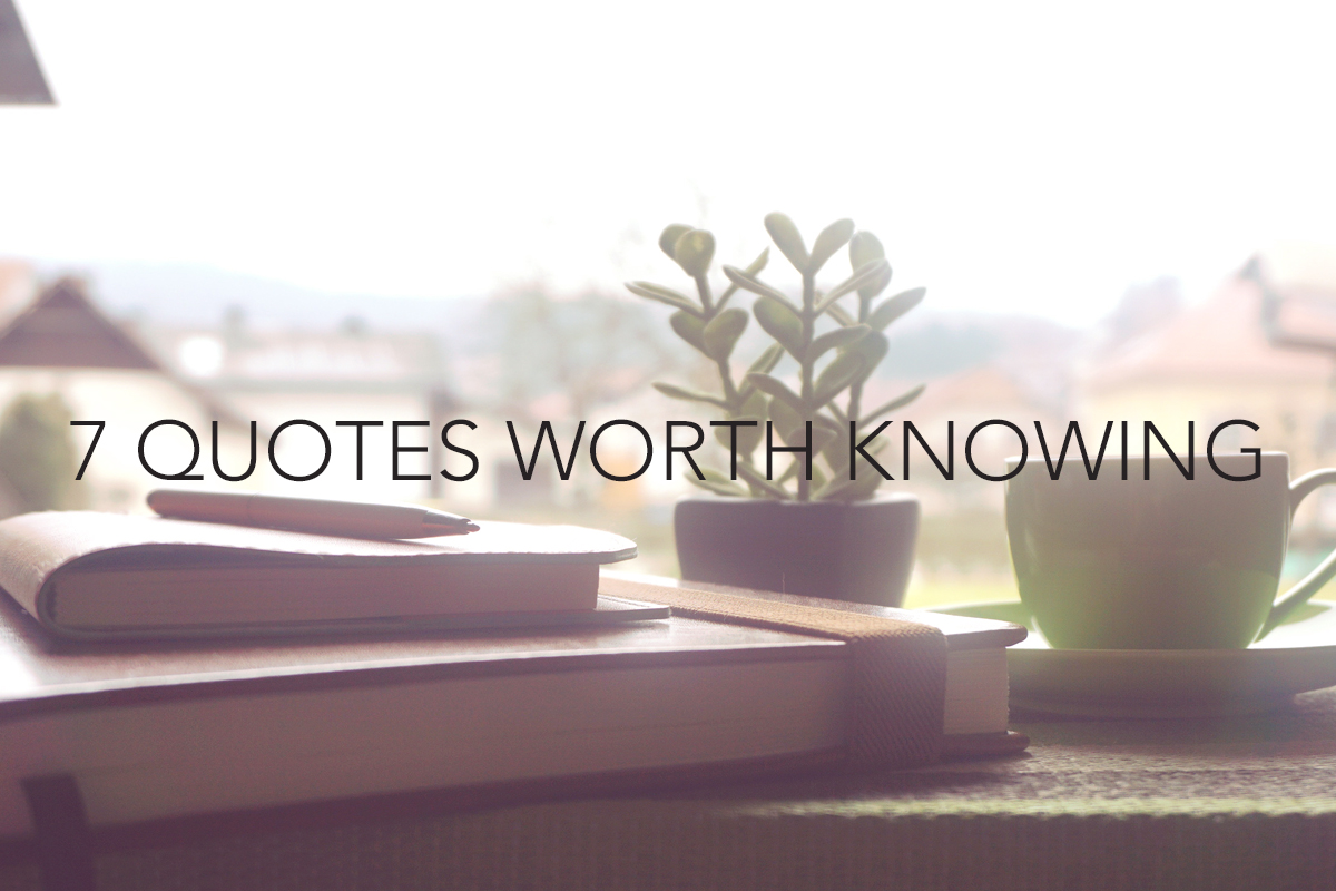 7 Leadership Quotes Worth Knowing -The Center Consulting Group - Leadership Coaching and Consulting for Businesses, Churches, and Nonprofits