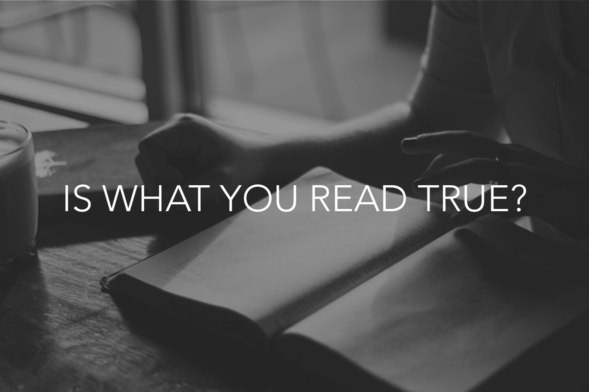 Is what you read true?