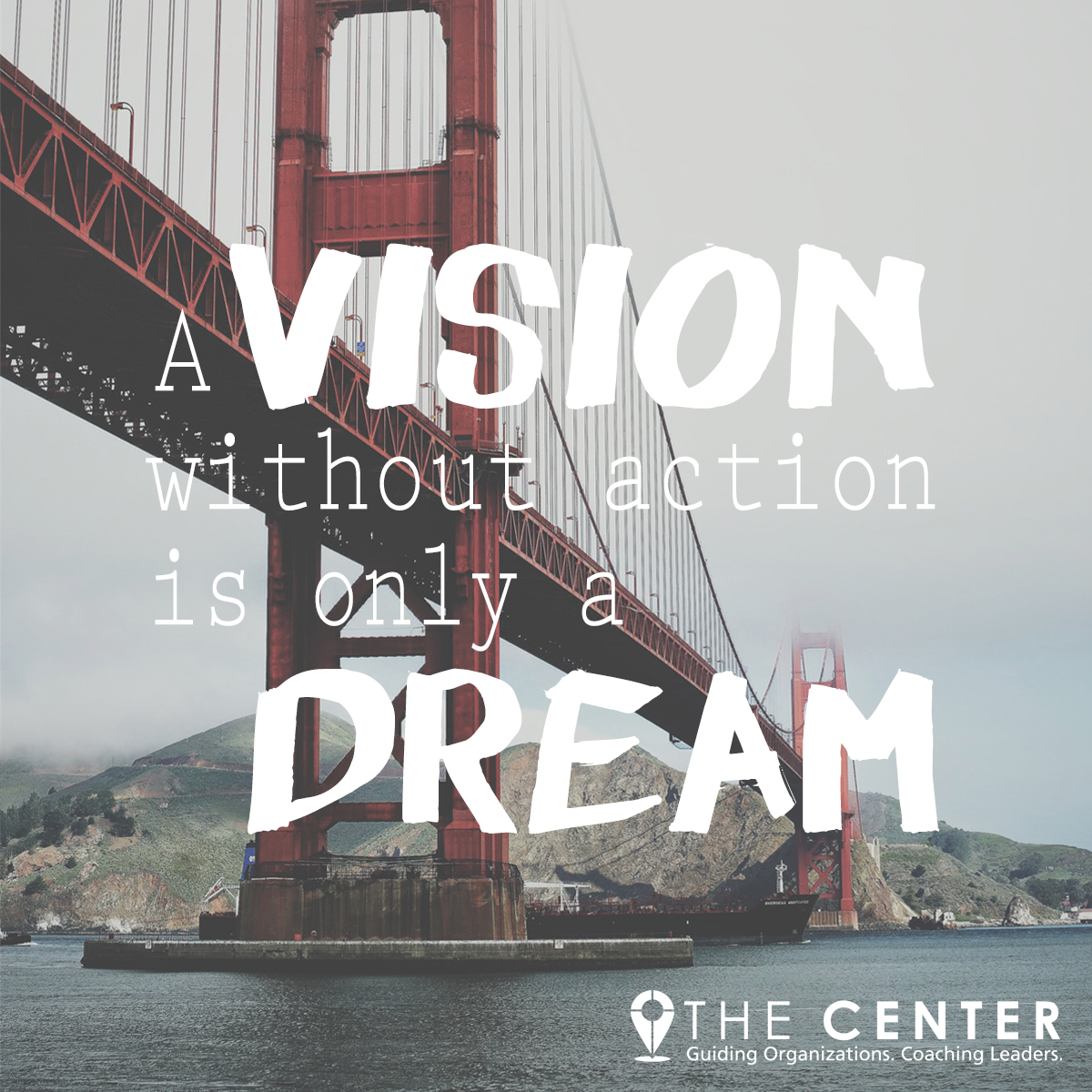 Vision without action is only a dream - momentum - The Center consulting