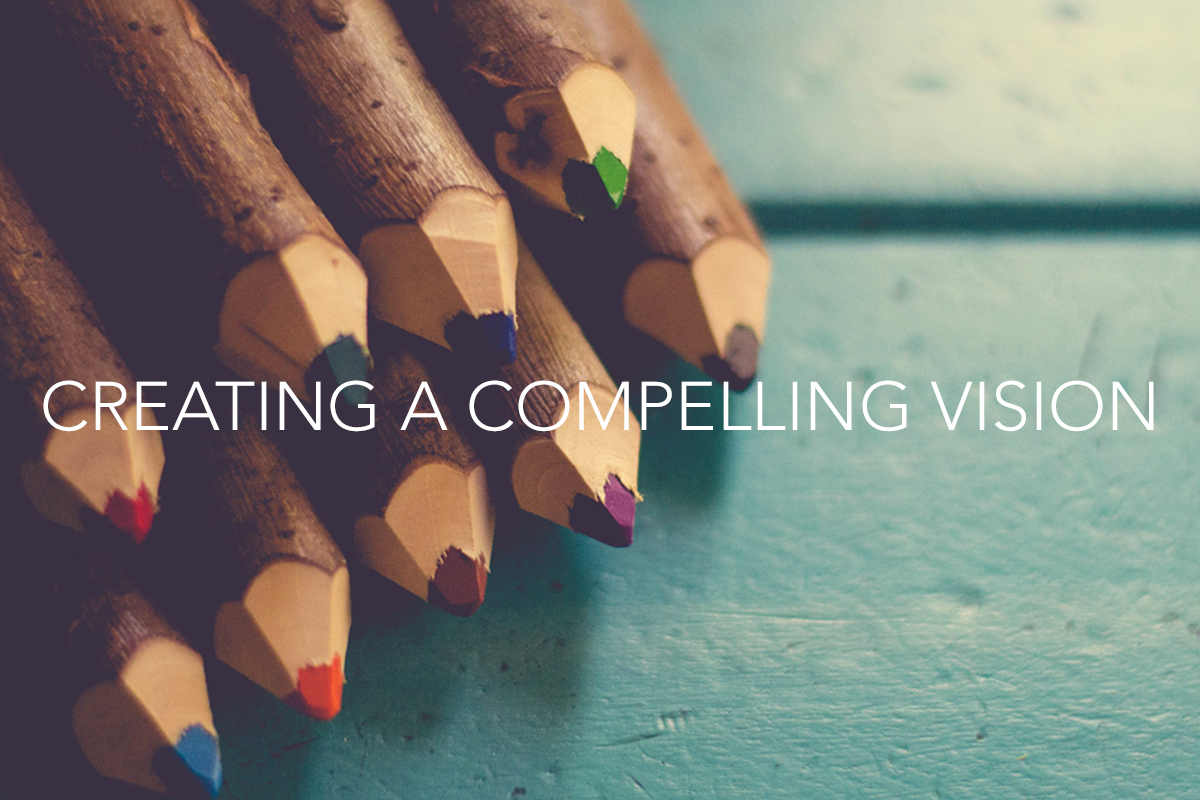Creating a Compelling Vision - The Center Consulting