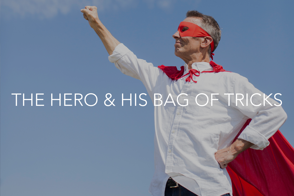 The Hero and His Bag of Tricks Blog - The Center Consulting