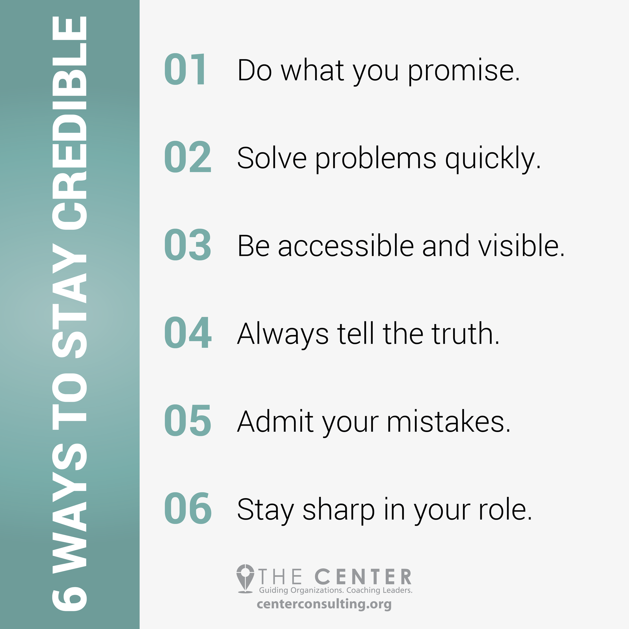 Want to Keep Your Credibility? Do These 6 Things - The Center Consulting Group - Leadership Coaching and Consulting