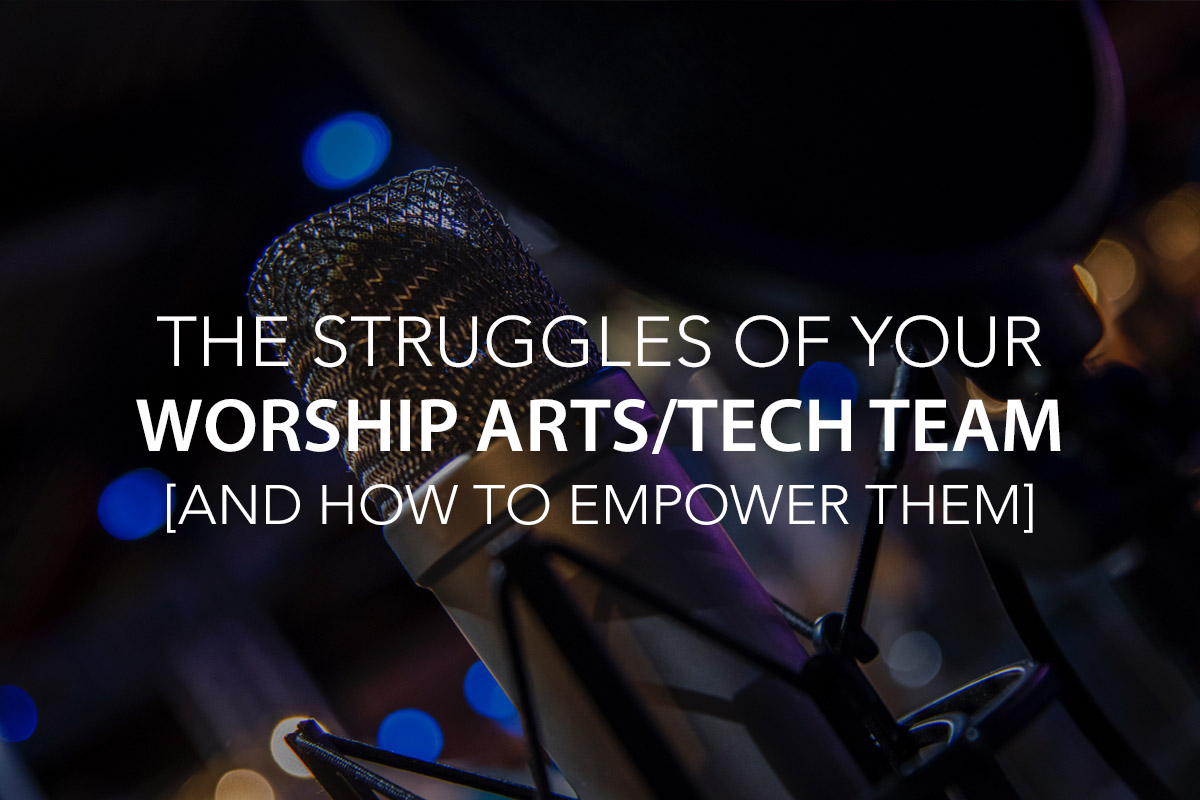 The Common Struggles of Your Church's Worship Arts/Tech Team and How to Empower Them - Worship Arts Tech Conference 2017 - The Center Consulting Group - Leadership Coaching and Consulting