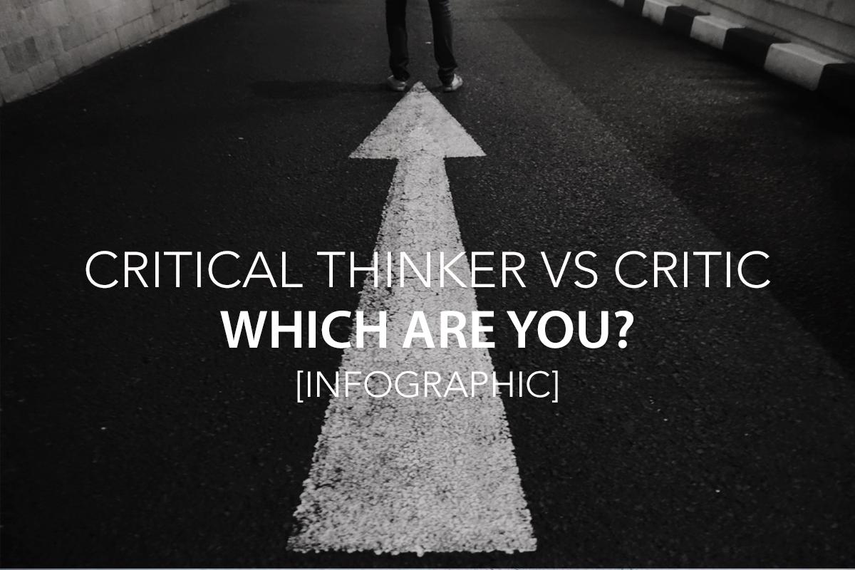 Critical thinker vs Critic.jpg