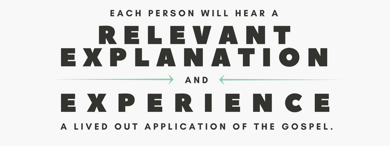 The Calvary Church Win - Each person will hear a relevant explanation and experience a lived out application of the gospel.