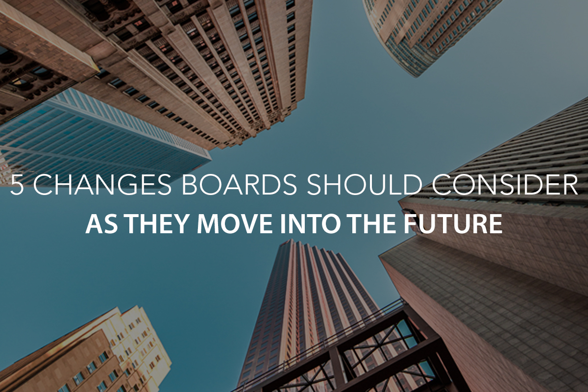 5 Changes Non-Profit Boards Should Consider as They Move into the Future- The Center Consulting Group - Leadership Coaching and Consulting for Businesses, Churches, and Non-Profits