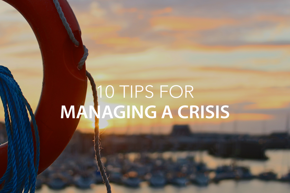10 Tips for Managing a Crisis - The Center Consulting Group - Leadership Coaching and Consulting for Businesses, Churches, and Non-Profits