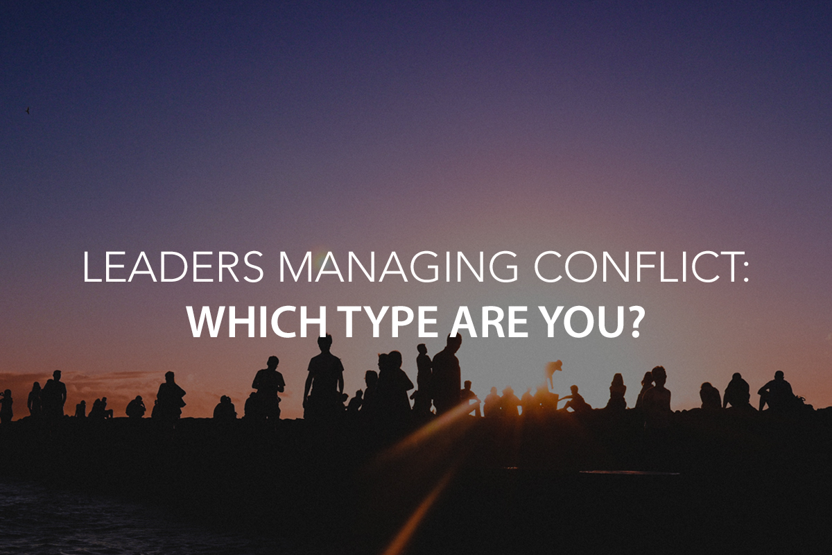 Leaders Managing Conflict: Which Type Are You? - The Center Consulting Group - Leadership Coaching and Consulting for Businesses, Churches, and Nonprofits