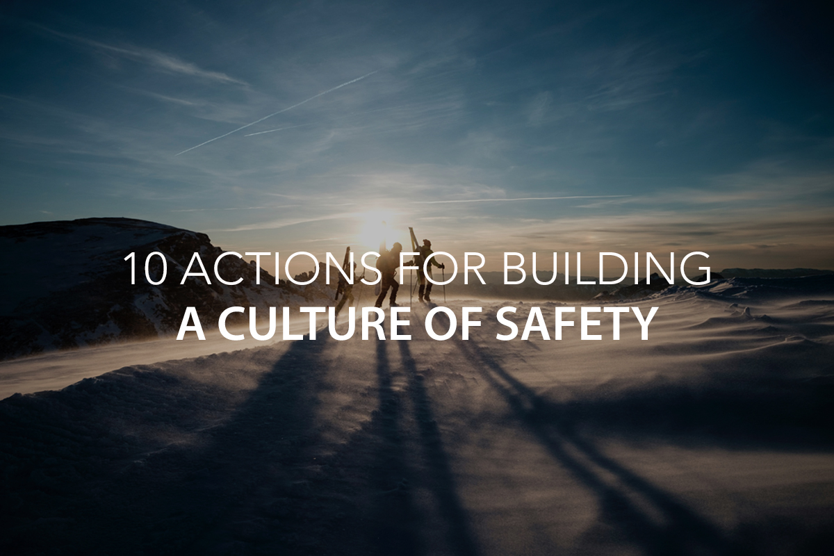10 Actions for Building a Culture of Safety - The Center Consulting Group - Leadership Coaching and Consulting for Businesses, Churches, and Nonprofits