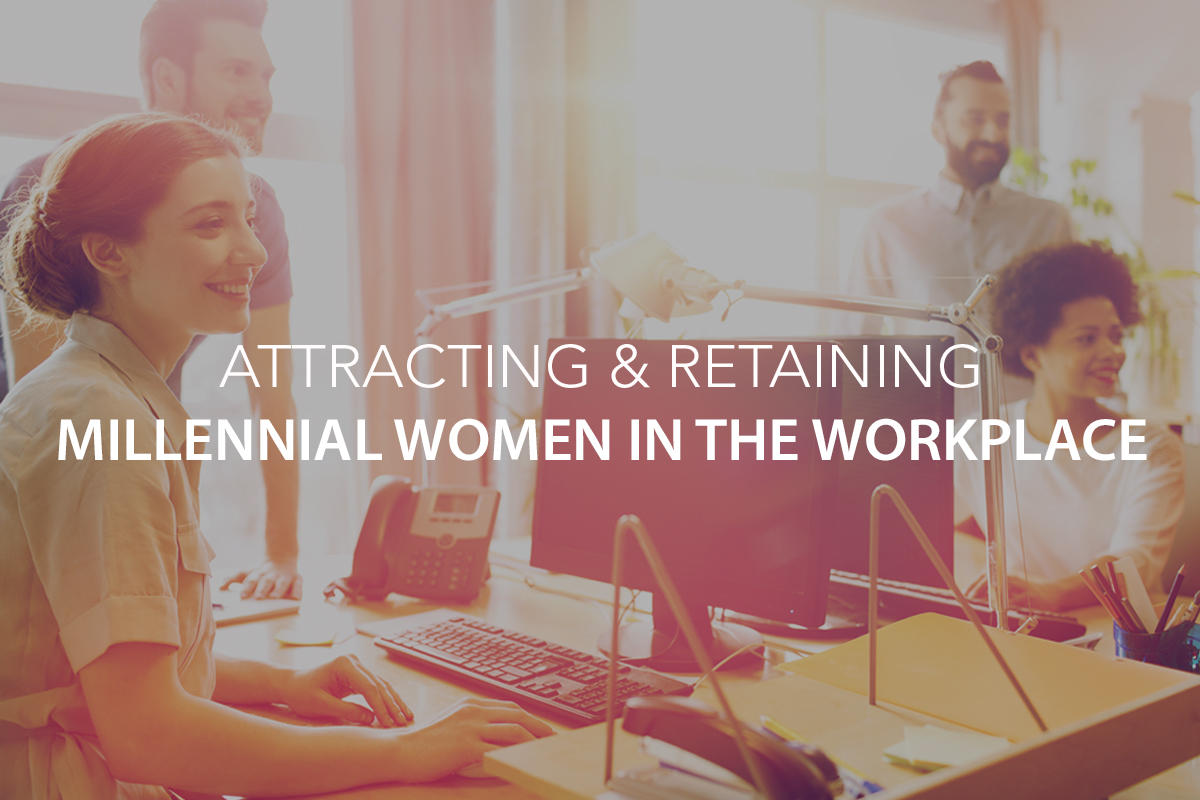 Attracting & Retaining Millennial Women in the Workplace: A Snapshot of What They Value Most - The Center Consulting Group - Leadership Coaching and Consulting for Businesses, Churches, and Nonprofits