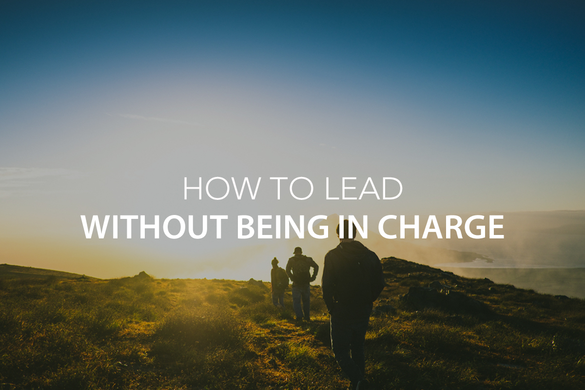 How To Lead Without Being in Charge - The Center Consulting Group - Leadership Coaching and Consulting for Businesses, Churches, and Nonprofits