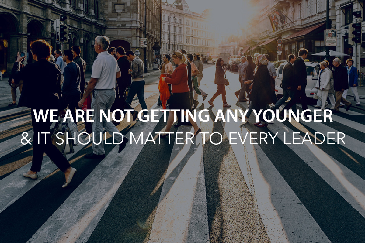We Are Not Getting Any Younger… And it Should Matter to Every Leader - Aging Population and how it will affect the workforce, healthcare, education, and spiritual outreach. - The Center Consulting Group - CCG - Leadership Coaching and Consulting for Businesses, Churches, and Nonprofits