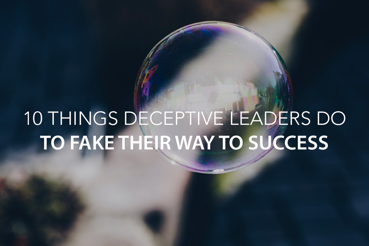 The Smell of Legitimacy: 10 Things Deceptive Leaders Do to Fake Their Way to Success - The Center Consulting Group - CCG - Leadership Coaching and Consulting for Businesses, Churches, and Nonprofits