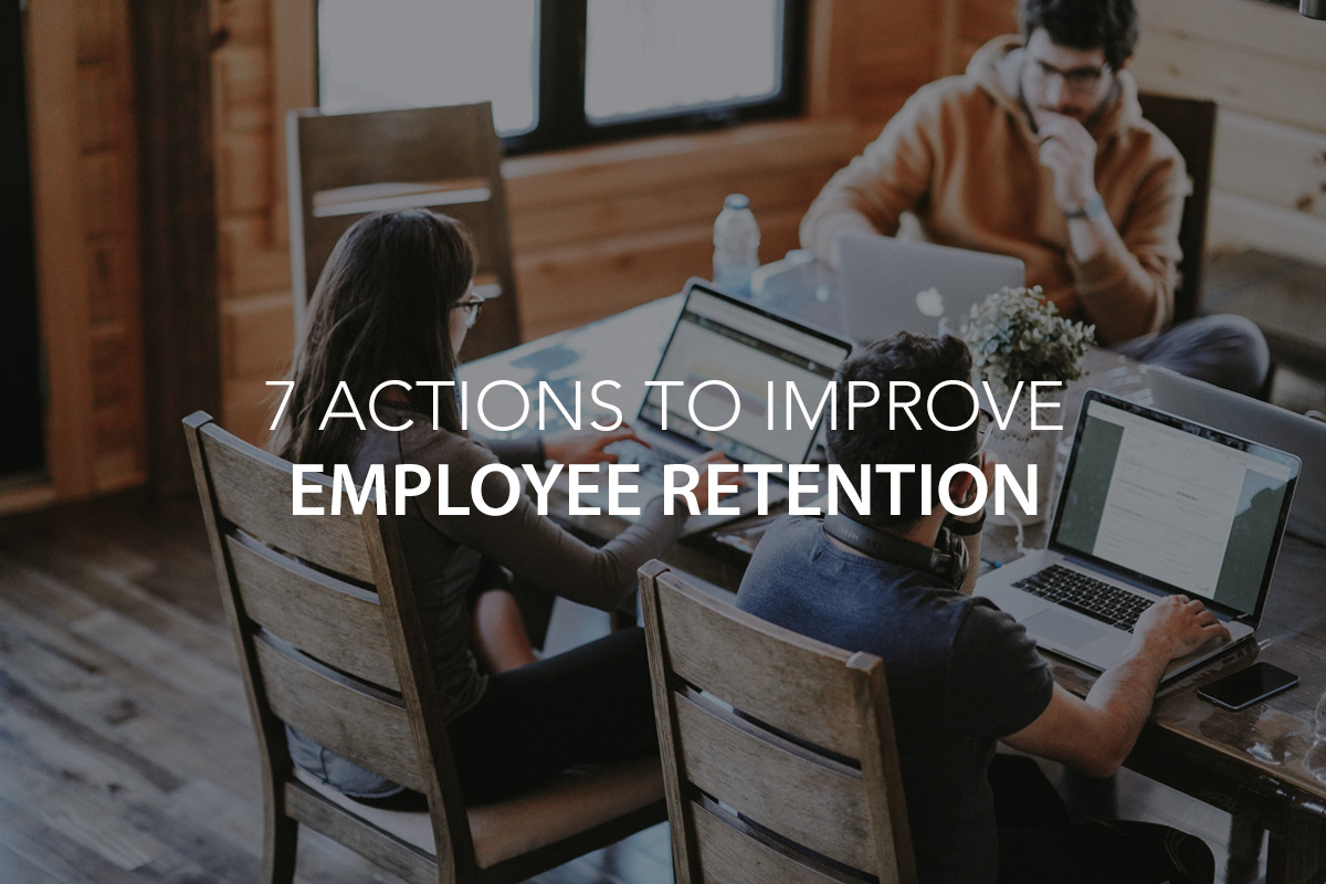 7 Actions to Improve Employee Retention - The Center Consulting Group - CCG - Leadership Coaching and Consulting for Businesses, Churches, and Nonprofits