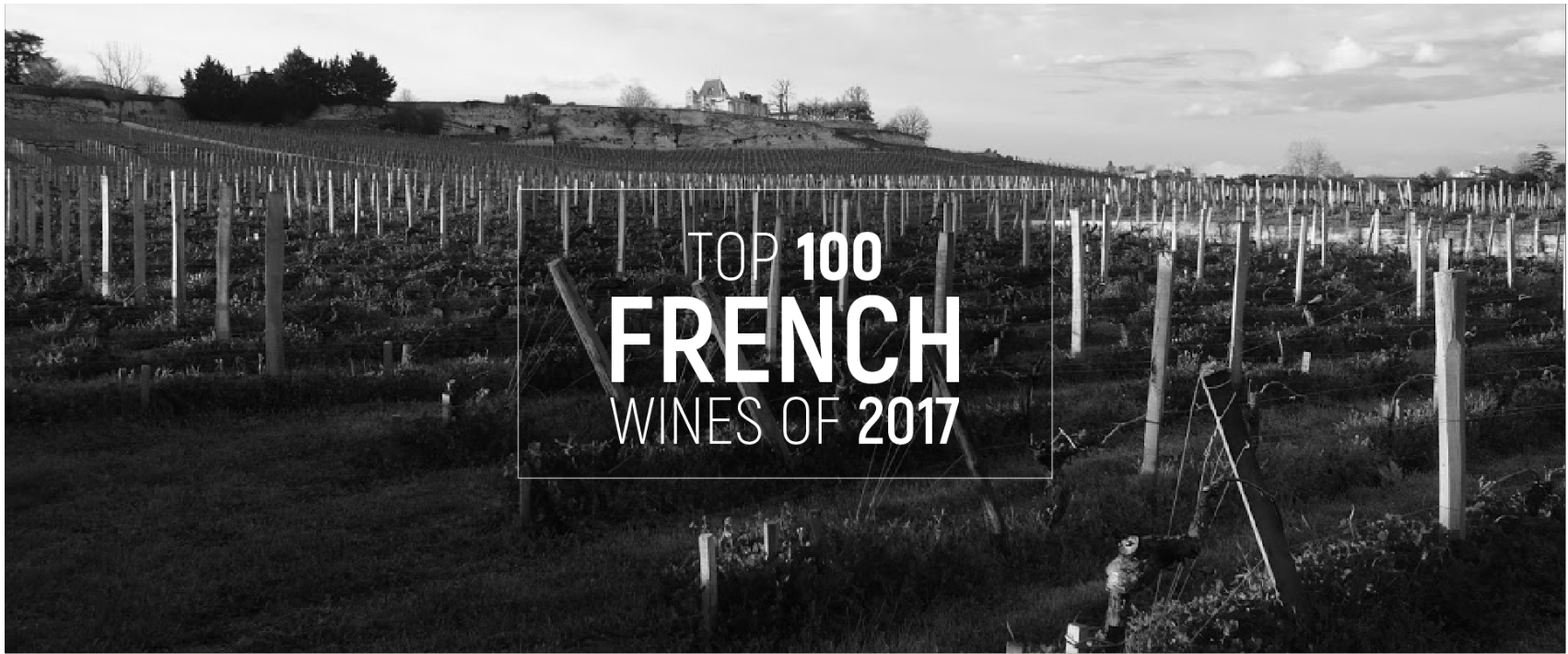 James Suckling: Top 100 French Wines of 2017 (ft. Famille Perrin Château de Beaucastel, Champagne Salon, and Domaine Weinbach) | 1/9/18