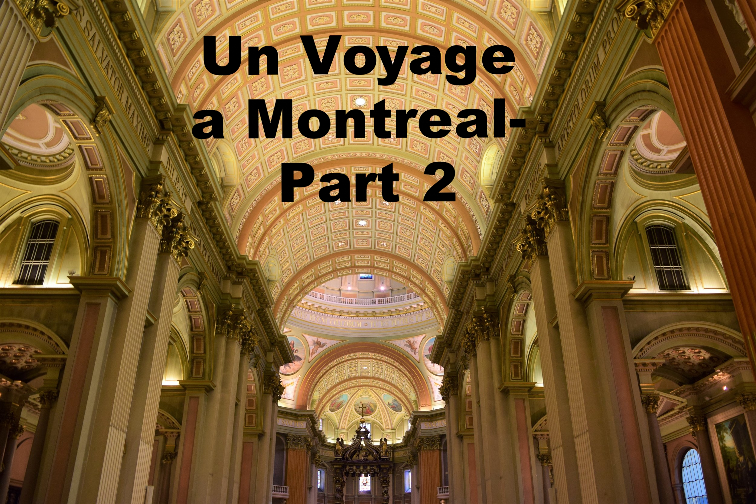 Top five things to do in Montreal- 2 day itinerary