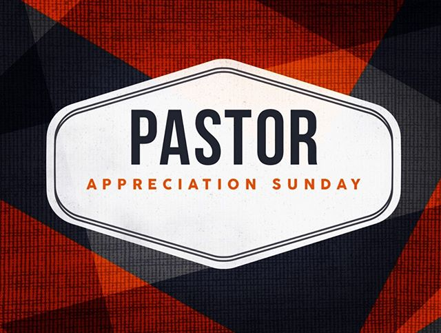 October is Pastor Appreciation Month. This Sunday, October 13, we will be honoring all Pastoral Staff!