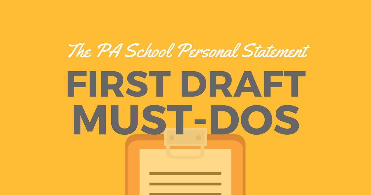 PA school personal statement first draft