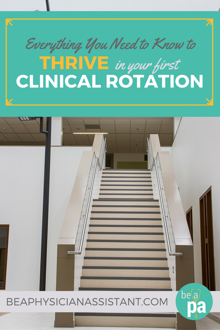 How to Thrive in Your First PA School Clinical Rotation lBe a Physician Assistant
