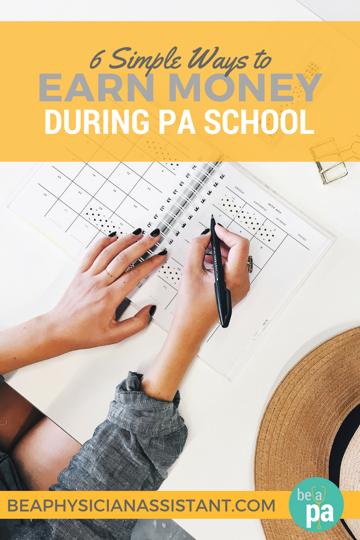 6 Ways to Earn Money During PA SchoollBe a Physician Assistant