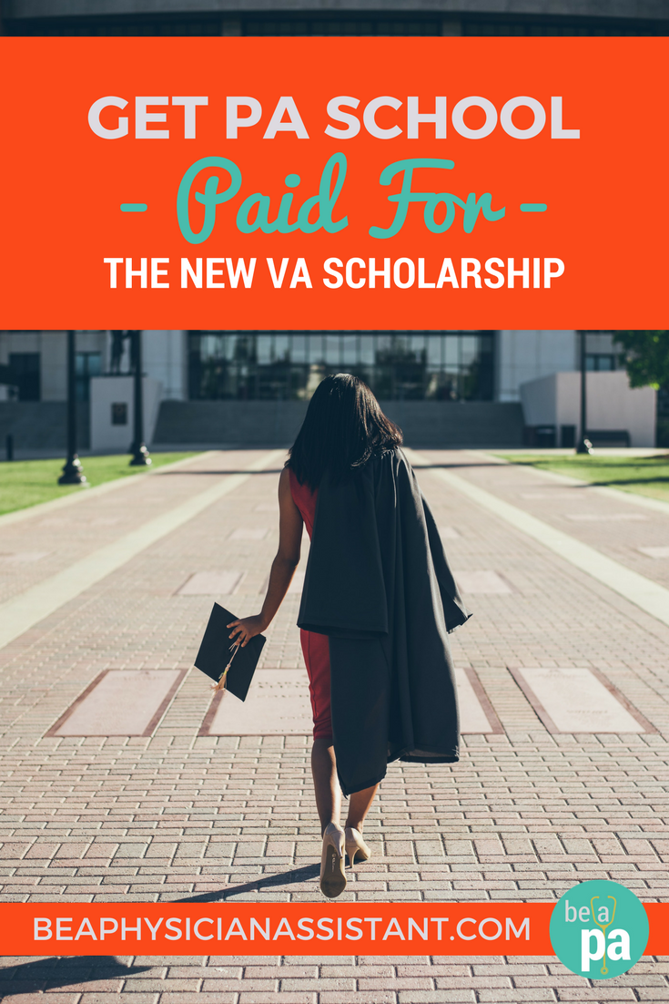 VA Scholarship for PA Students lBe a Physician Assistant