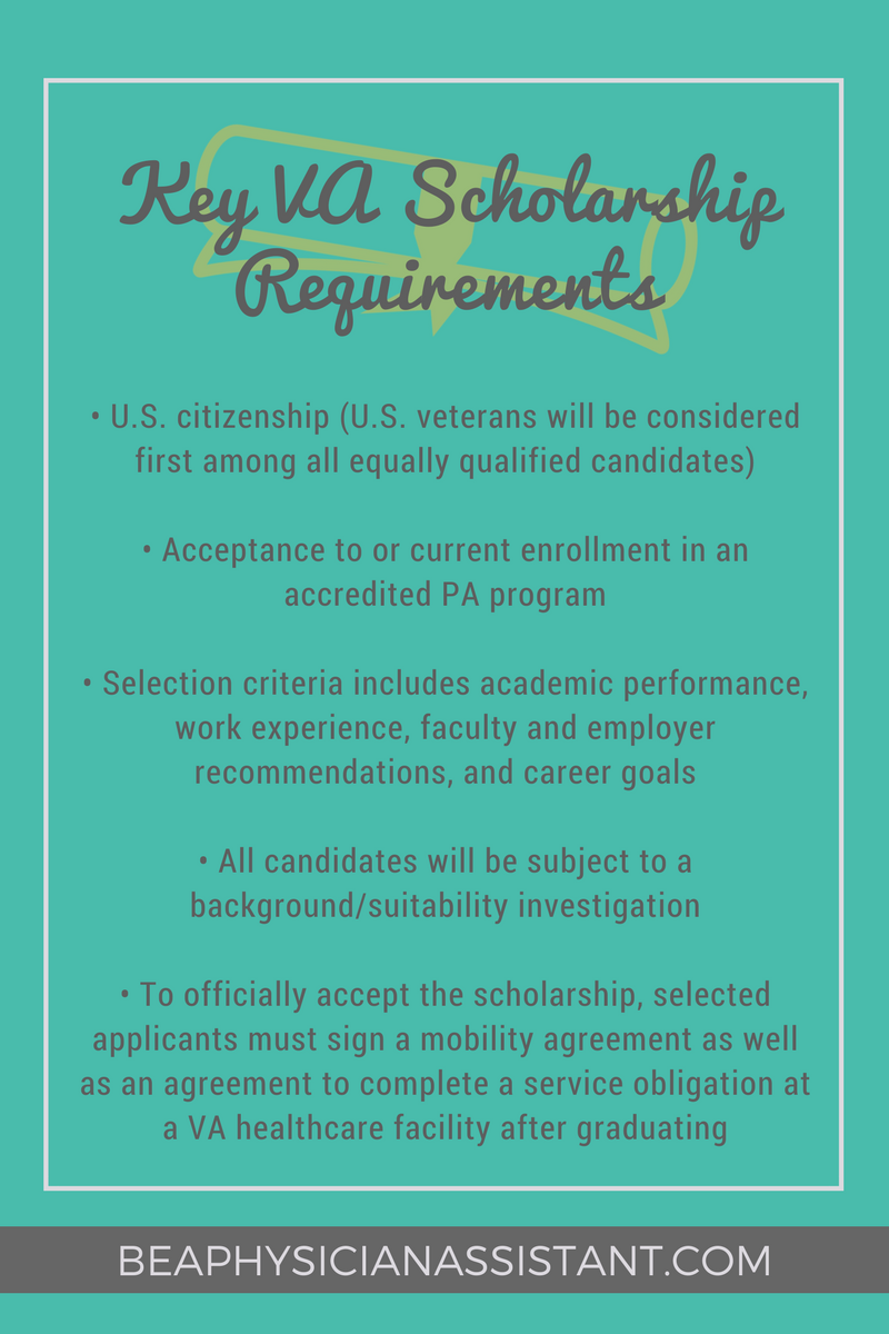 Key VA Scholarship RequirementslBe a Physician Assistant