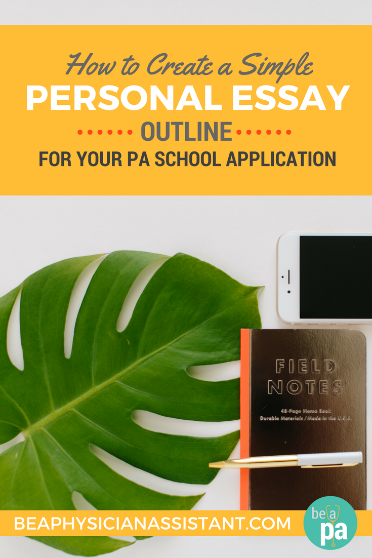 PA School Essay OutlinelBe a Physician Assistant