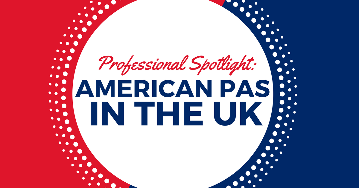 US PAs Working in the UKlBe a Physician Assistant
