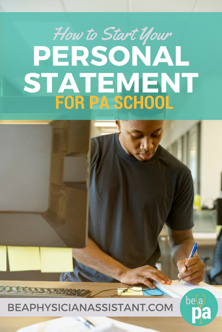 How to Start Your PA School EssaylBe a Physician Assistant
