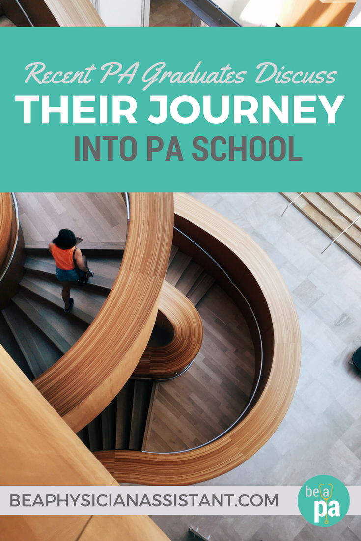 Recent PA Grads on Getting into PA SchoollBe a Physician Assistant