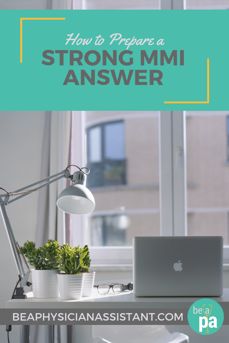 How to Approach an MMI-Style PA School InterviewlBe a Physician Assistant