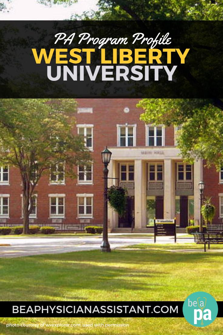 PA Program Profile: West Liberty UniversitylBe a Physician Assistant
