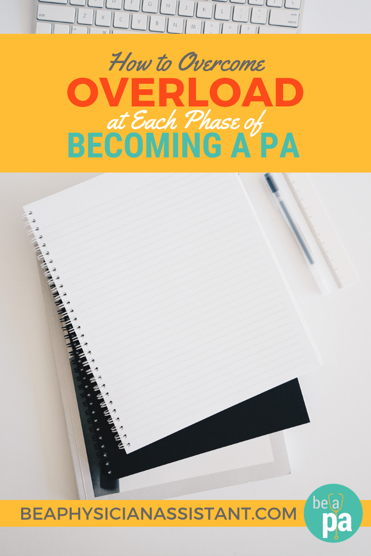 Managing Stress Before, During, and After PA SchoollBe a Physician Assistant