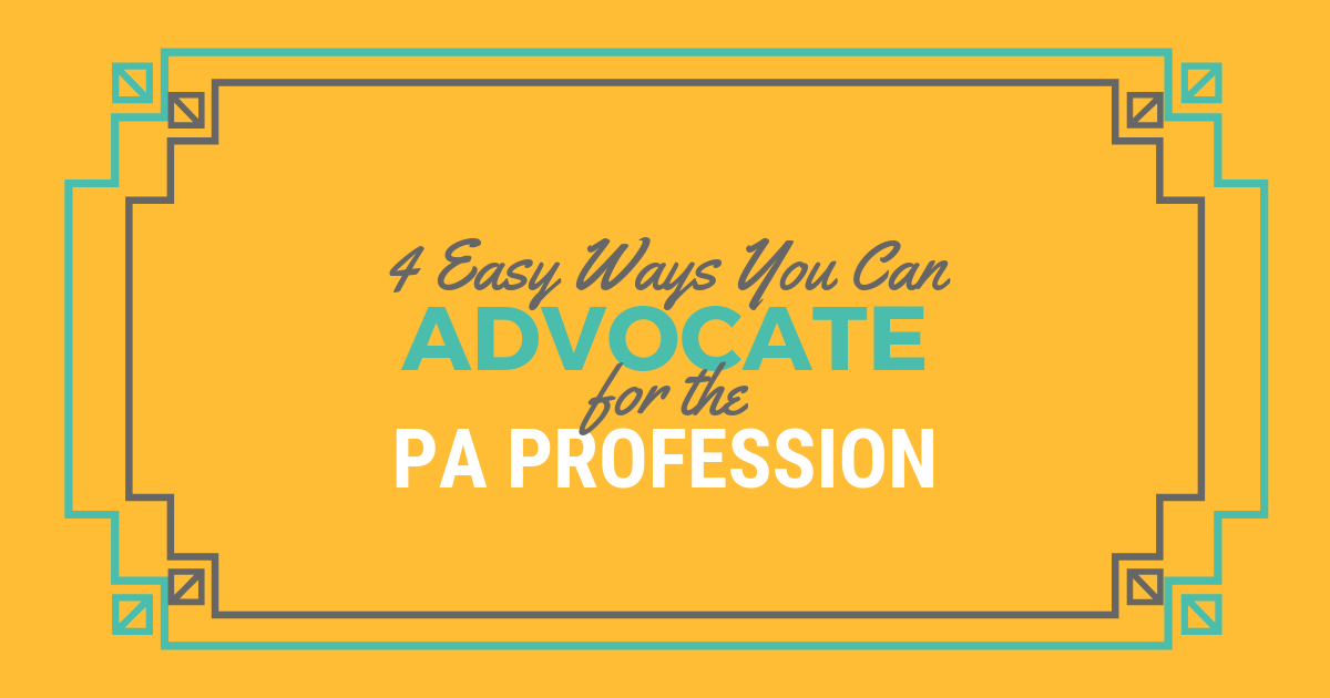 4 Easy Ways to Advocate for the PA ProfessionlBe a Physician Assistant