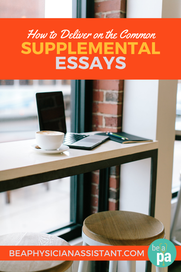 How to Respond to Common Supplemental Essay QuestionslBe a Physician Assistant