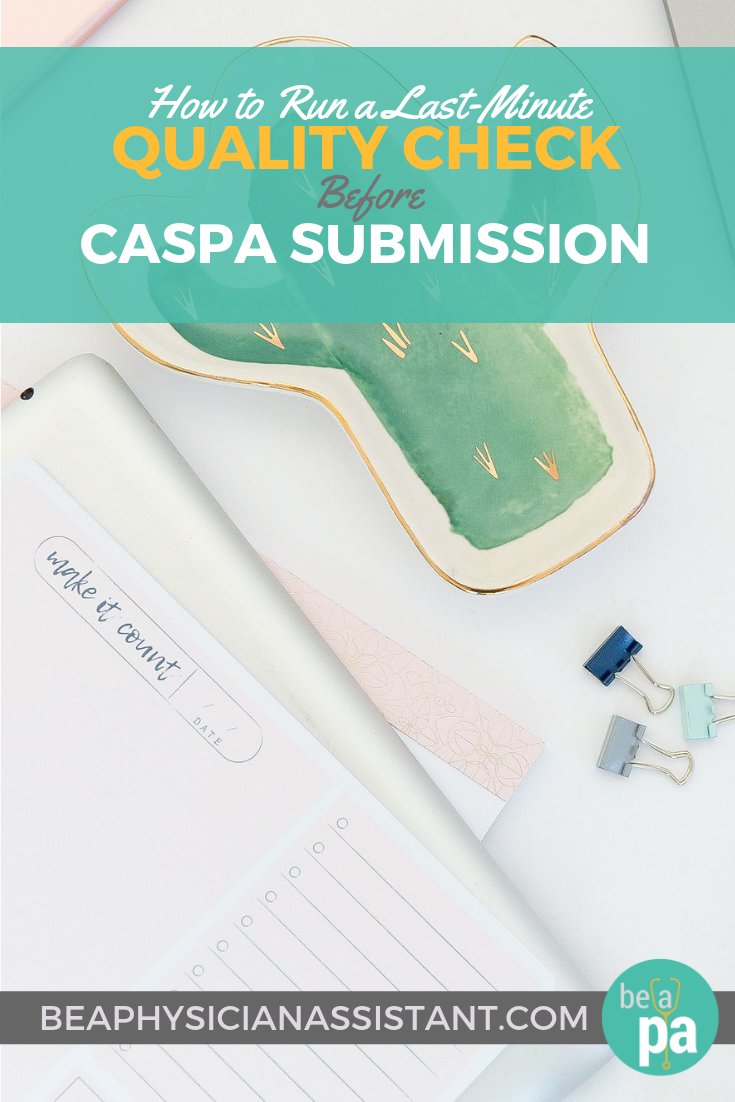 How to Do a Final Check Before CASPA SubmissionlBe a Physician Assistant