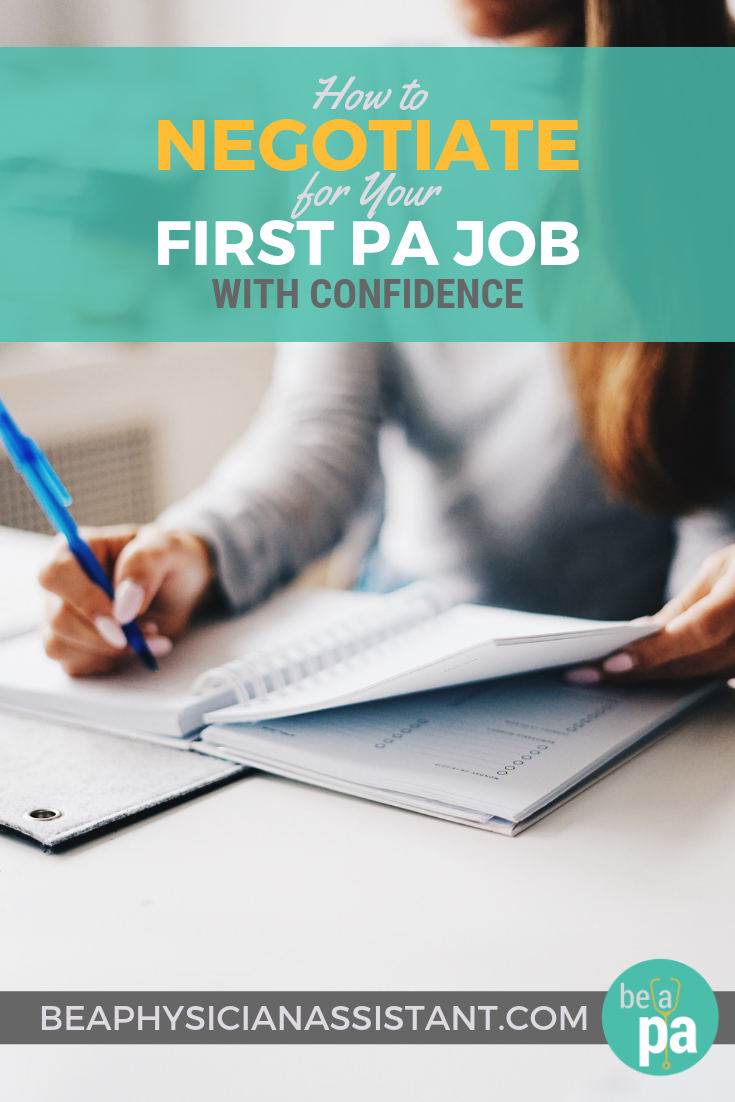 How to Negotiate for Your First PA Job with ConfidencelBe a Physician Assistant