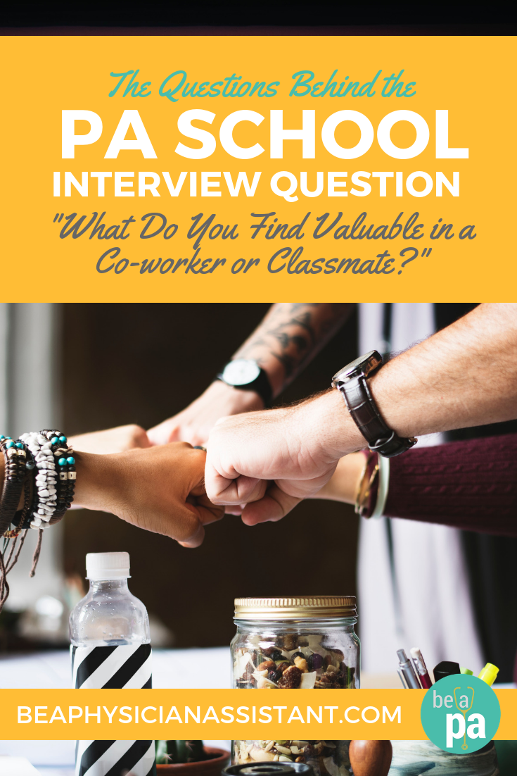 """What Do You Like in a Co-worker?"" Interview QuestionlBe a Physician Assistant"