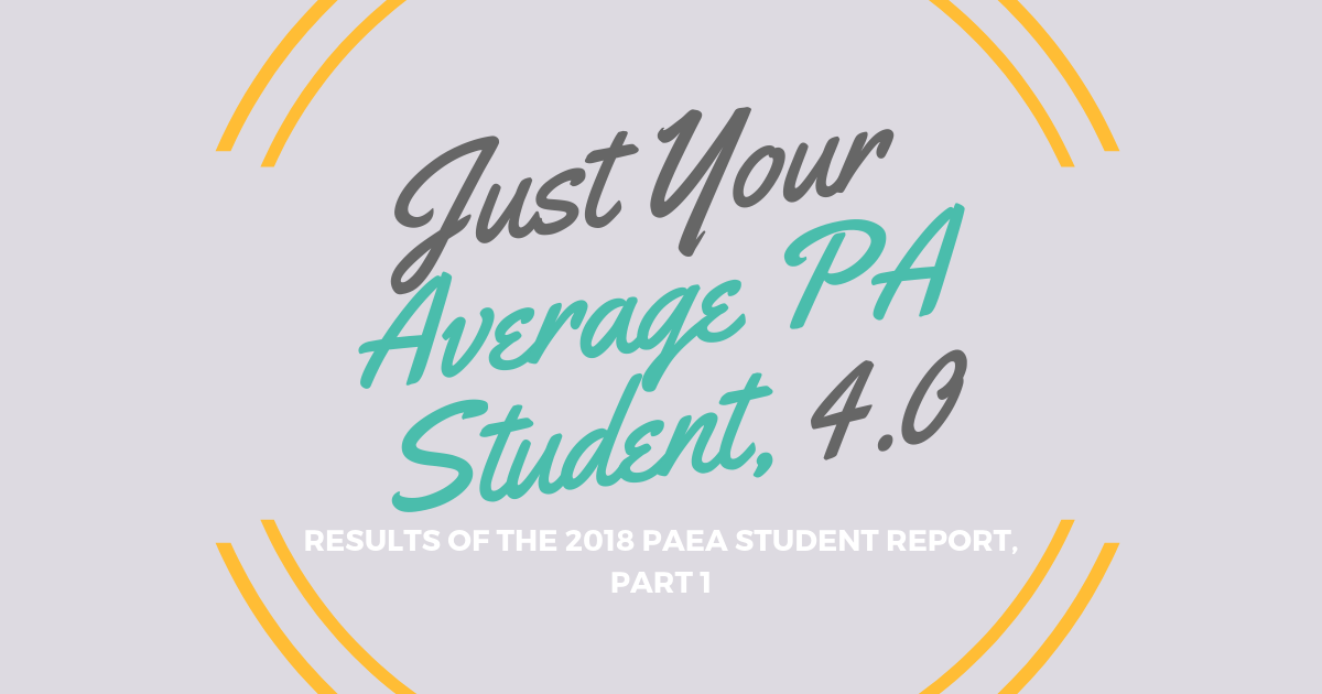 """Average"" PA Student Stats 2018lBe a Physician Assistant"