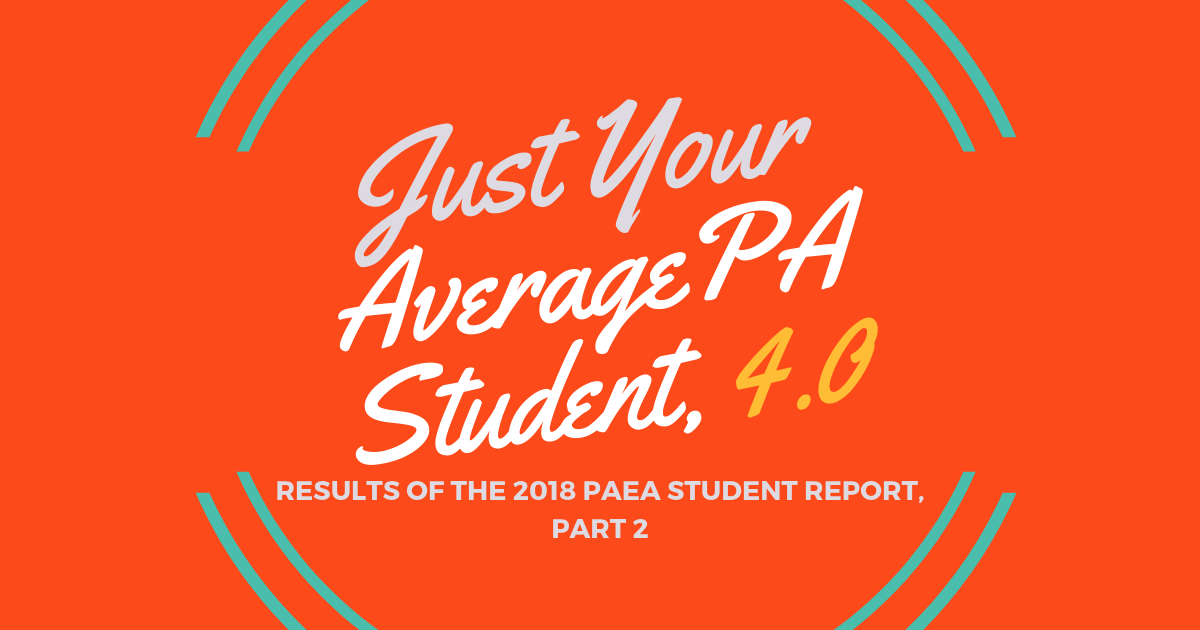 """Average"" PA Student Near Grad 2018lBe a Physician Assistant"