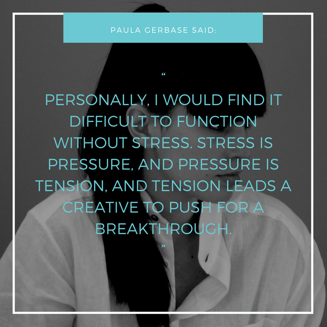 """""""PERSONALLY, I WOULD FIND IT DIFFICULT TO FUNCTION WITHOUT STRESS. STRESS IS PRESSURE, AND PRESSURE IS TENSION, AND TENSION LEADS A CREATIVE TO PUSH FOR A BREAKTHROUGH."""".png"""