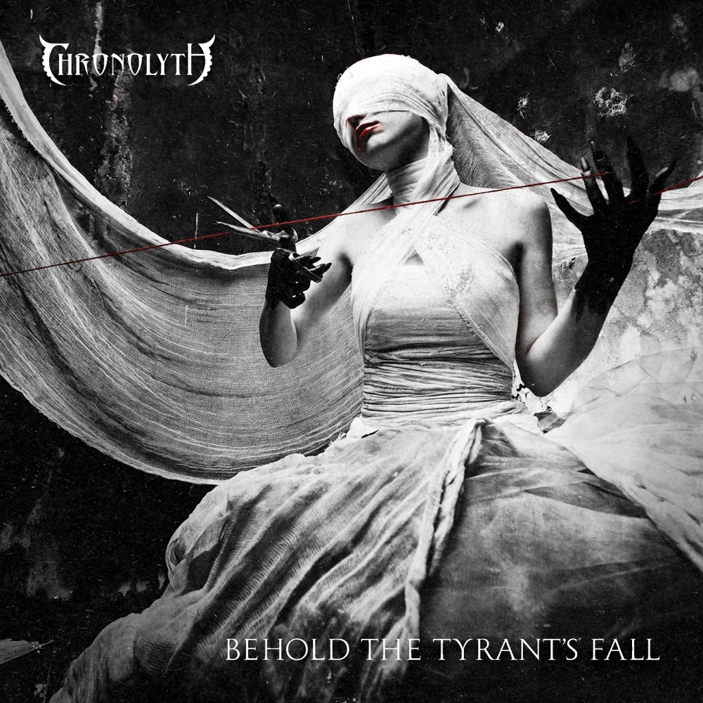 'Behold The Tyrant's Fall'<br><br><em>Chronolyth</em>