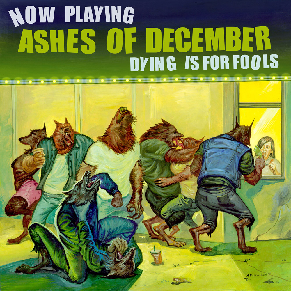 'Dying Is For Fools'<br><br><em>Ashes of December</em>