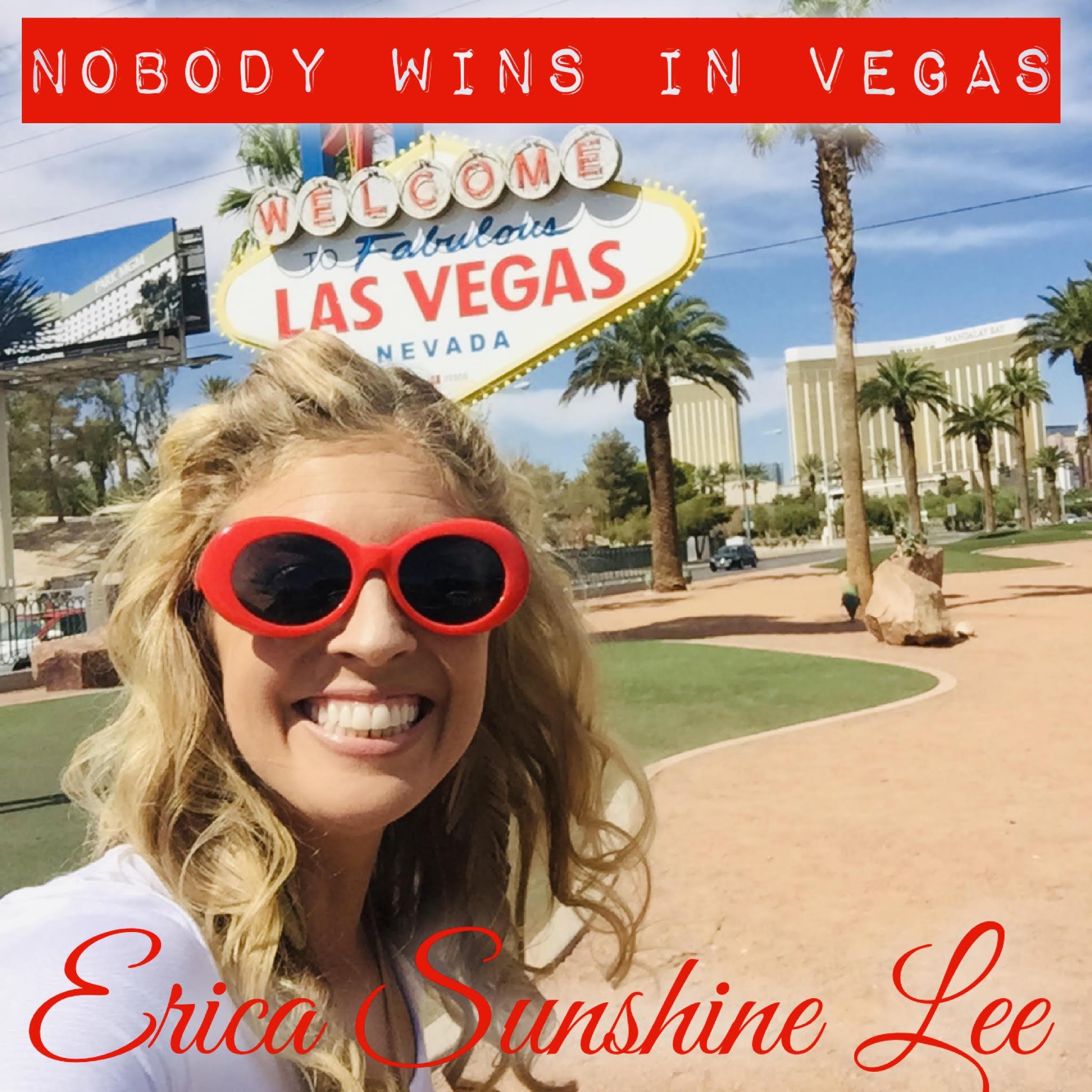 Nobody Wins In Vegas - Erica Sunshine Lee itunes album cover.jpg
