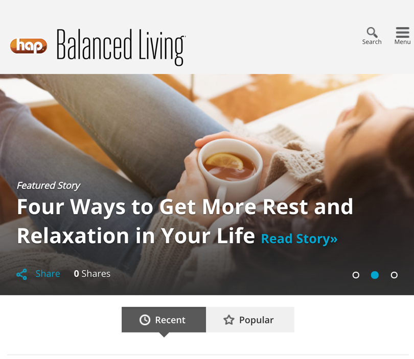 The Health Alliance Plan of Michigan's Balanced Living is filled with tips and suggestions on increasing your wellness and leading a more active and healthy lifestyle