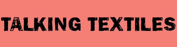 TALKING+TEXTILE+TITLE+B.jpg
