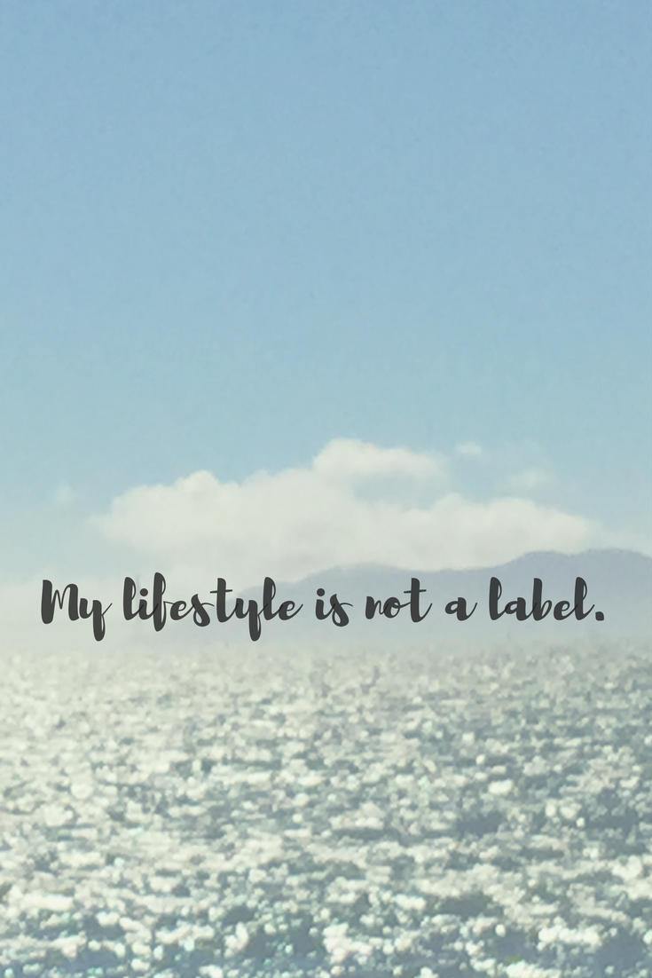 My lifestyle is not a label..png