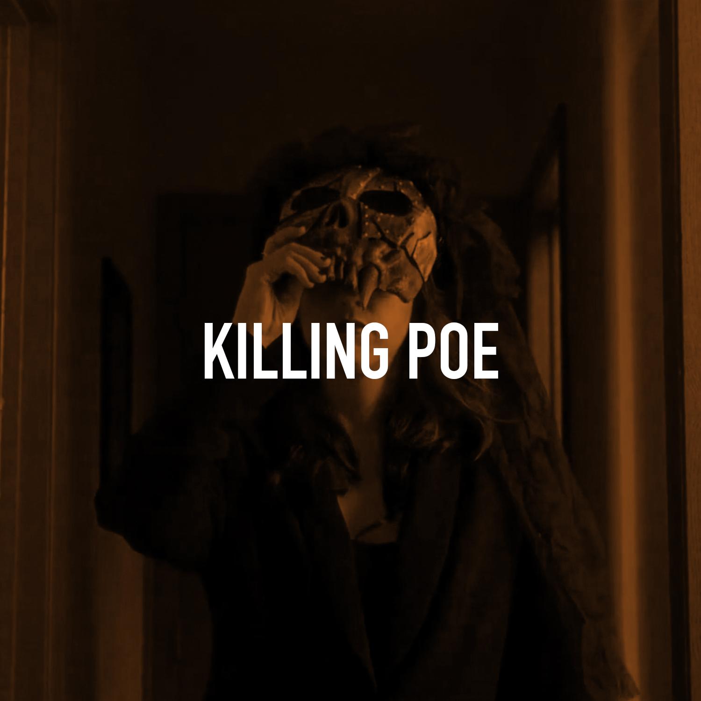 Killing Poe