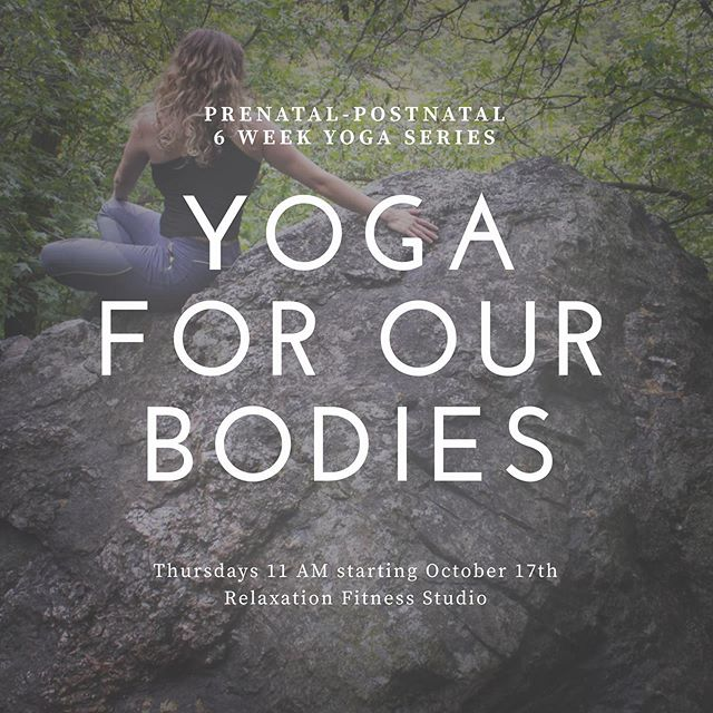 Limited 6 week prenatal/postnatal yoga series starting Thursday October 17-Thursday November 21 at 11am-12:15pm @relaxationfitness . Join us in rejuvenating your body and mind in a class tailored for your body. You'll also gain tools on how to safely and confidently move through this and any exercise class as we progress through the 6-week series. Come on out before the hectic holidays hit! 🧘‍♀️6 classes for $60 register  @relaxationfitness website 🧘‍♀️